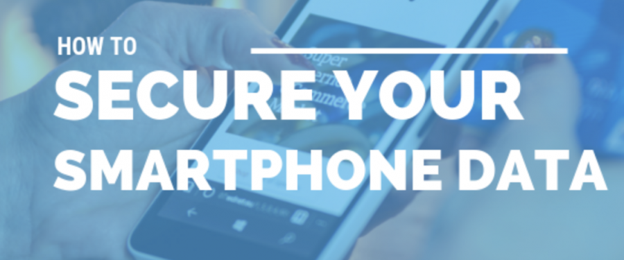 How to Secure Your Smartphone Data