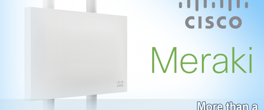 Introducing Cisco Meraki – More than a Wireless Network Solution