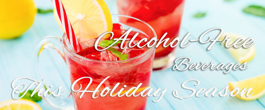Delicious Alcohol-Free Beverages for this Holiday Season