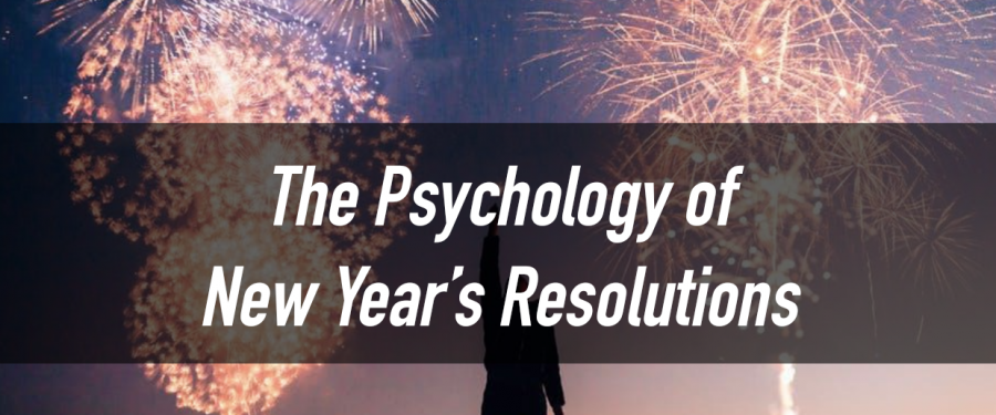 The Psychology of New Year's Resolutions