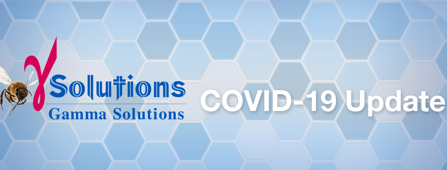 Gamma Solutions COVID-19 Update