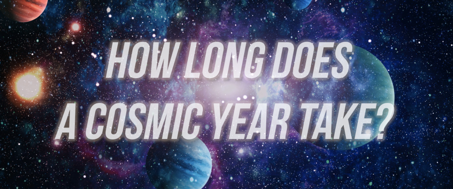 How long does a cosmic year take?